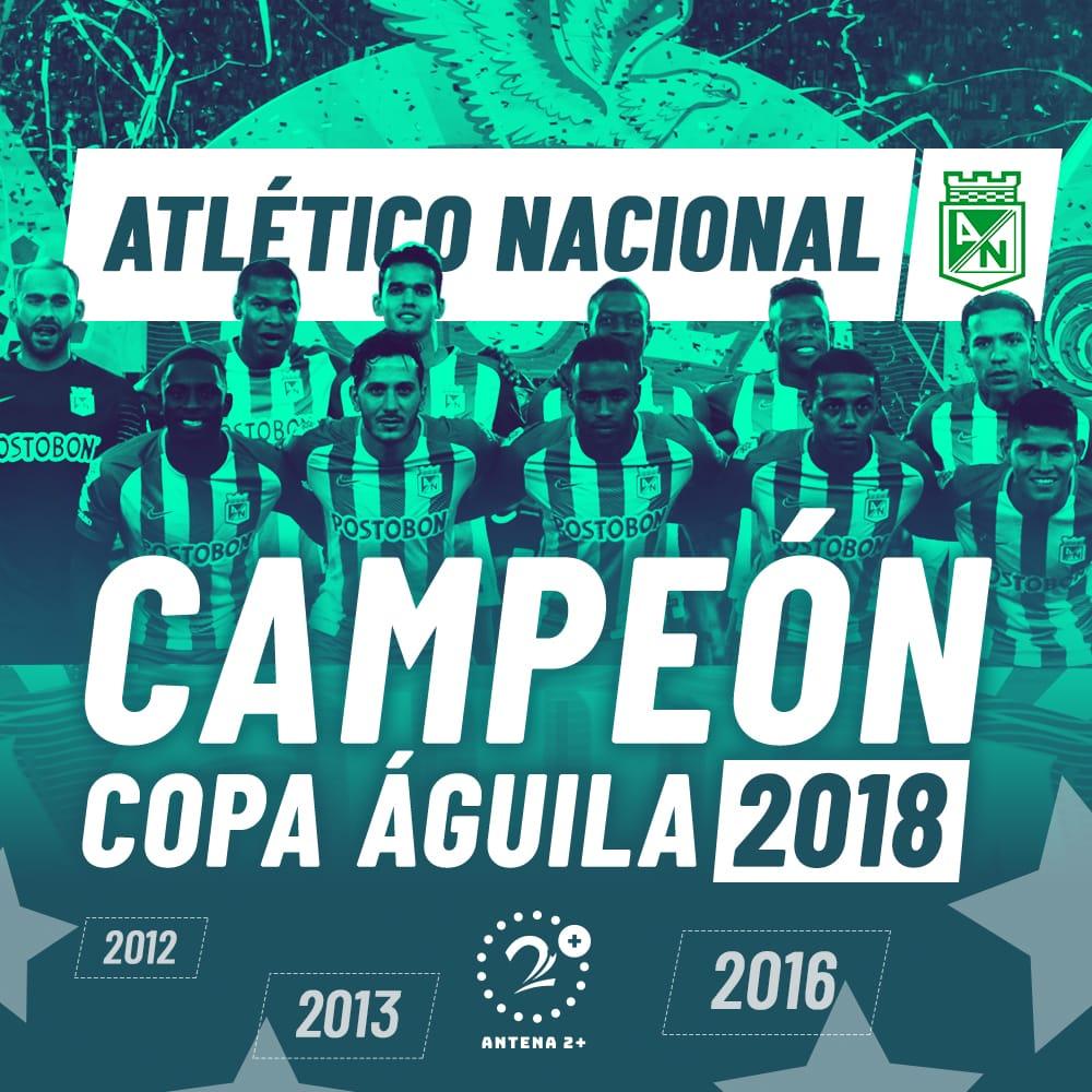 Atlético Nacional volvió a ganar la Copa Águila, tras hacerlo en 2012, 2013 y 2016
