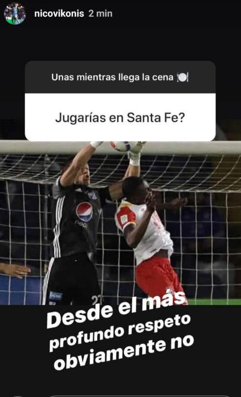 Nicolás Vikonis respondió en su Instagram si jugaría con Santa Fe