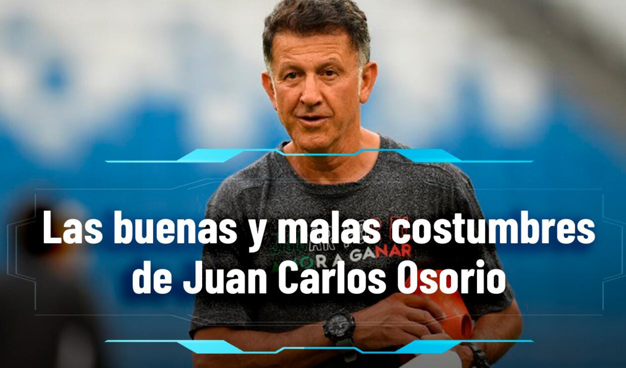Juan Carlos Osorio: Las buenas y las constumbres del DT