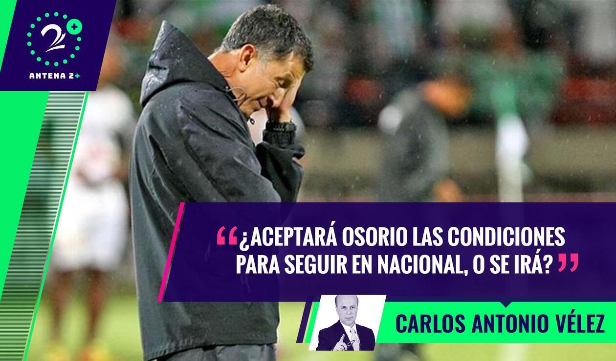 Palabras Mayores - Juan Carlos Osorio - Atlético Nacional